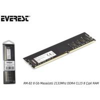Everest Rm-82 8GB Masaüstü 2133Mhz Ddr4 Cl15 8 Çipli Ram